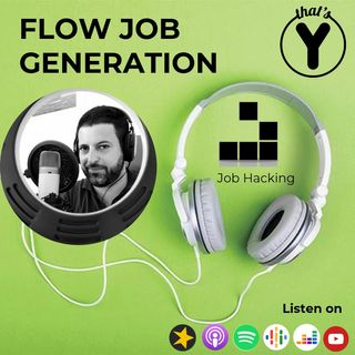 """Flow Job Generation"" [Job Hacking]"