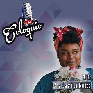 Episodio 112 Ana Castillo Muñoz de Con el Verbo en la Piel