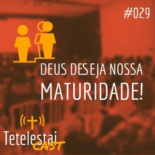Deus deseja nossa maturidade! | Jhonatan Ribeiro