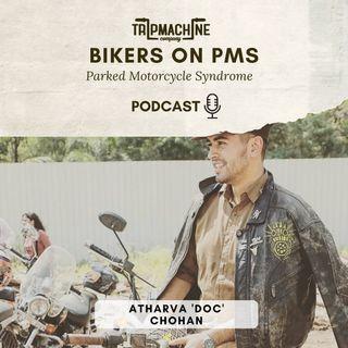 Episode 5 - Atharva 'Doc' Chohan