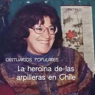 Obituarios populares: La heroina de las arpilleras