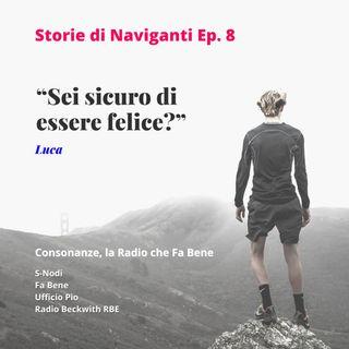 Storie di Naviganti - Ep. 8 - Luca - parole Ad Alto Impatto Umano
