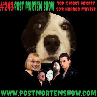e243 - Nocturnal Canine Emmissions (Top 5 Most 90'sest 90's Horror Movies)