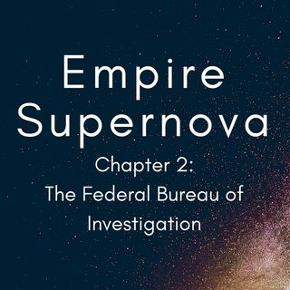 Chapter 2 - The Federal Bureau of Investigation