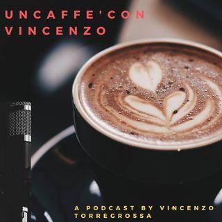 Un caffè con Vincenzo- Episodio 1 COMUNICAZIONE