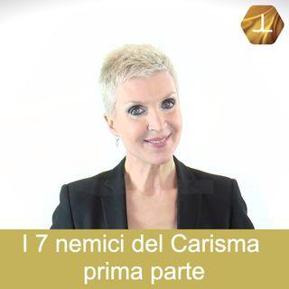 I 7 nemici del Carisma - prima parte  🎧🇮🇹 18° episodio