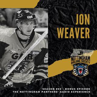 Jon Weaver | Season #03: Bonus Episode