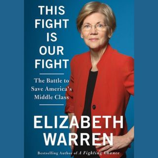 Elizabeth Warren: This Fight is Our Fight