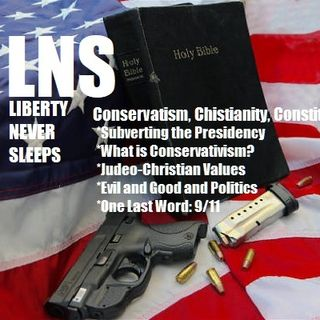 Conservatism, Christianity, Constitution 09/10/18 Show Vol. 5--#147