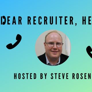 """Dear Recruiter Help"" (Pilot Episode for Hiring Managers)"