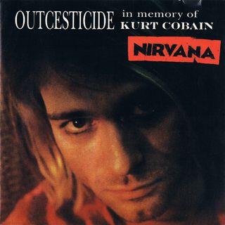 Outcesticide: Nirvana Bootlegs (Episode 005)