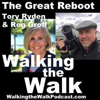 063 Tory Ryden & Reg Groff - The Great Reboot