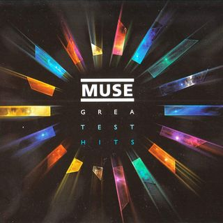 GREATEST - MUSE
