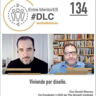 #DLC 134 con Daniel Marcos