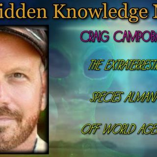 The Extraterrestrial Species Almanac/Off World Agendas with Craig Campobasso