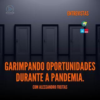 Garimpando oportunidades durante a pandemia