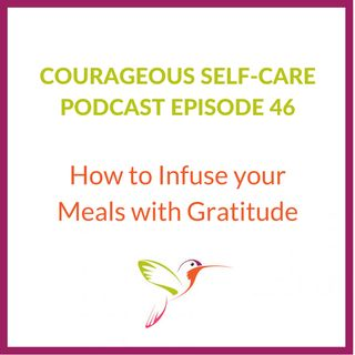 How to Infuse Your Meals with Gratitude
