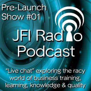 #01 JFI Radio 'LIVE' pre-launch episode