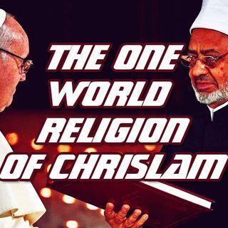 NTEB BIBLE RADIO: The One World Religion Of Chrislam Is Here