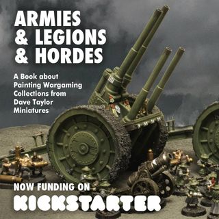 Special Interview Dave Taylor - Armies & Legions & Hordes