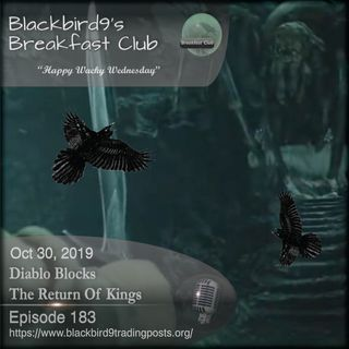 Diablo Blocks The Return Of Kings - Blackbird9 Podcast