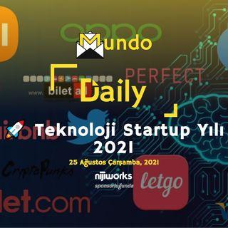 🚀 Teknoloji Startup Yılı 2021