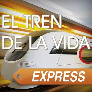 102 - EL TREN DE LA VIDA EXPRESS.