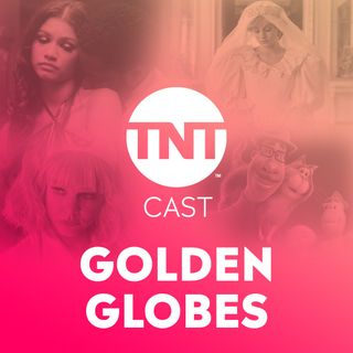 TNT CAST #37 - Golden Globes 2021: Lançou filme bom pra concorrer na temporada de premiações?