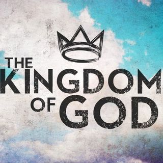 Has The Kingdom Of God Or The Kingdom Of Heaven Already Come?