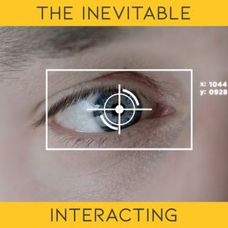 The inevitable - Interacting with Stacey Burns