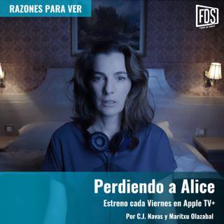 Perdiendo a Alice (en Apple TV+) | Razones para Ver