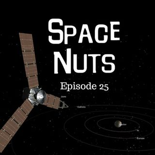Space Nuts Episode 25 - Juno, China and Dark Sky