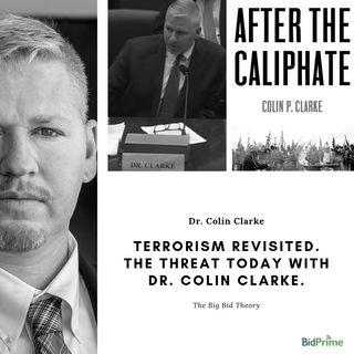 Terrorism Revisited. The Threat Today with Dr. Colin Clarke.