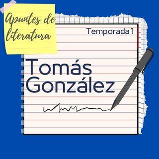 Temporada 1 - Capítulo 2: Tomás González