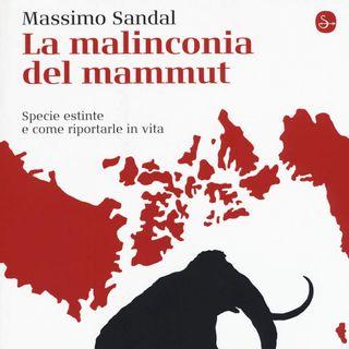 "Massimo Sandal ""La malinconia del mammut"""