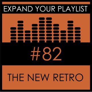 #82: The New Retro