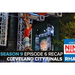American Ninja Warrior 2017 | Episode 10 Cleveland City Finals Podcast