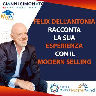 #62  Felix Dall'Antonia racconta la sua esperienza con il Modern Selling