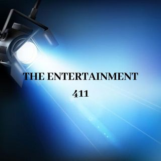 The Entertainment 411 (7/30/20)
