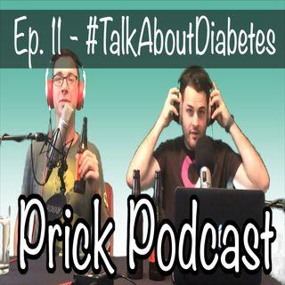 Ep. 11 #TalkAboutDiabetes