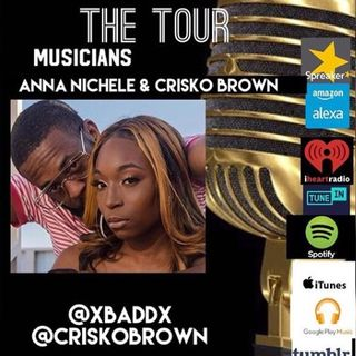 THE TOUR: MUSICIANS ANNA NICHELE AND CRISKO BROWN
