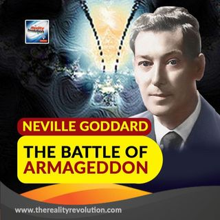Neville Goddard The Battle Of Armageddon