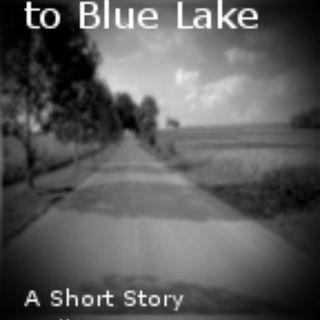 All Roads Lead to Blue Lake