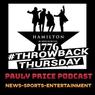 Episode 28:Throwback Thursday (Circa 1776)HAMILTON EDITION|Facts with Cozmo Katz|My Movie & song of the Year