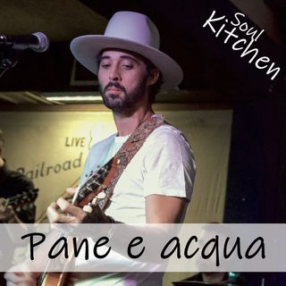 Soul Kitchen - Pane e acqua