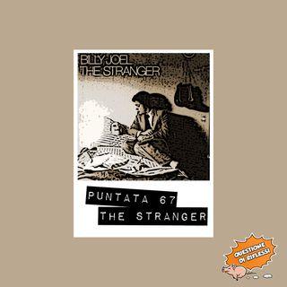 Puntata 67 - The Stranger