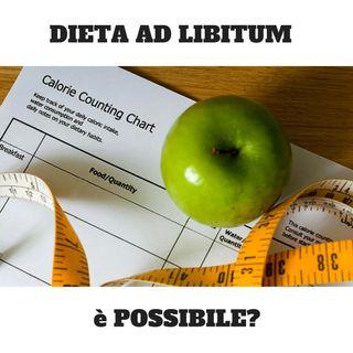 Dieta ad Libitum è possibile?