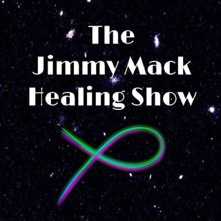 The Jimmy Mack Healing Show ~ Special Guest: Rev Jeremy Riden ~ 18August2020