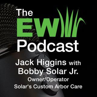 EW Podcast - Jack Higgins with Bobby Solar Jr.