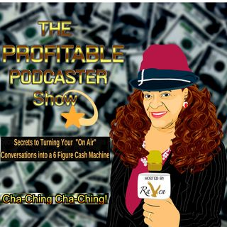 The Profitable Podcaster Show  Introduction: Coming In Septrmbrt